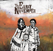 Visit The Early November