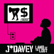 Visit J*DaVeY
