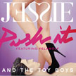 Jessie and The Toy Boys