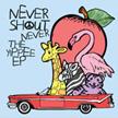Visit Never Shout Never!