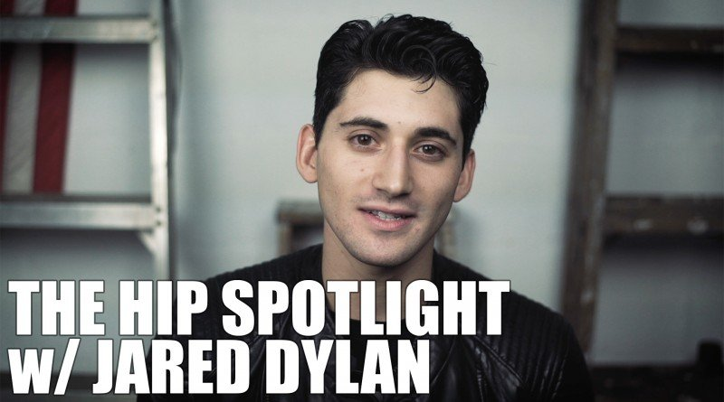 Jared Dylan - HIP Spotlight