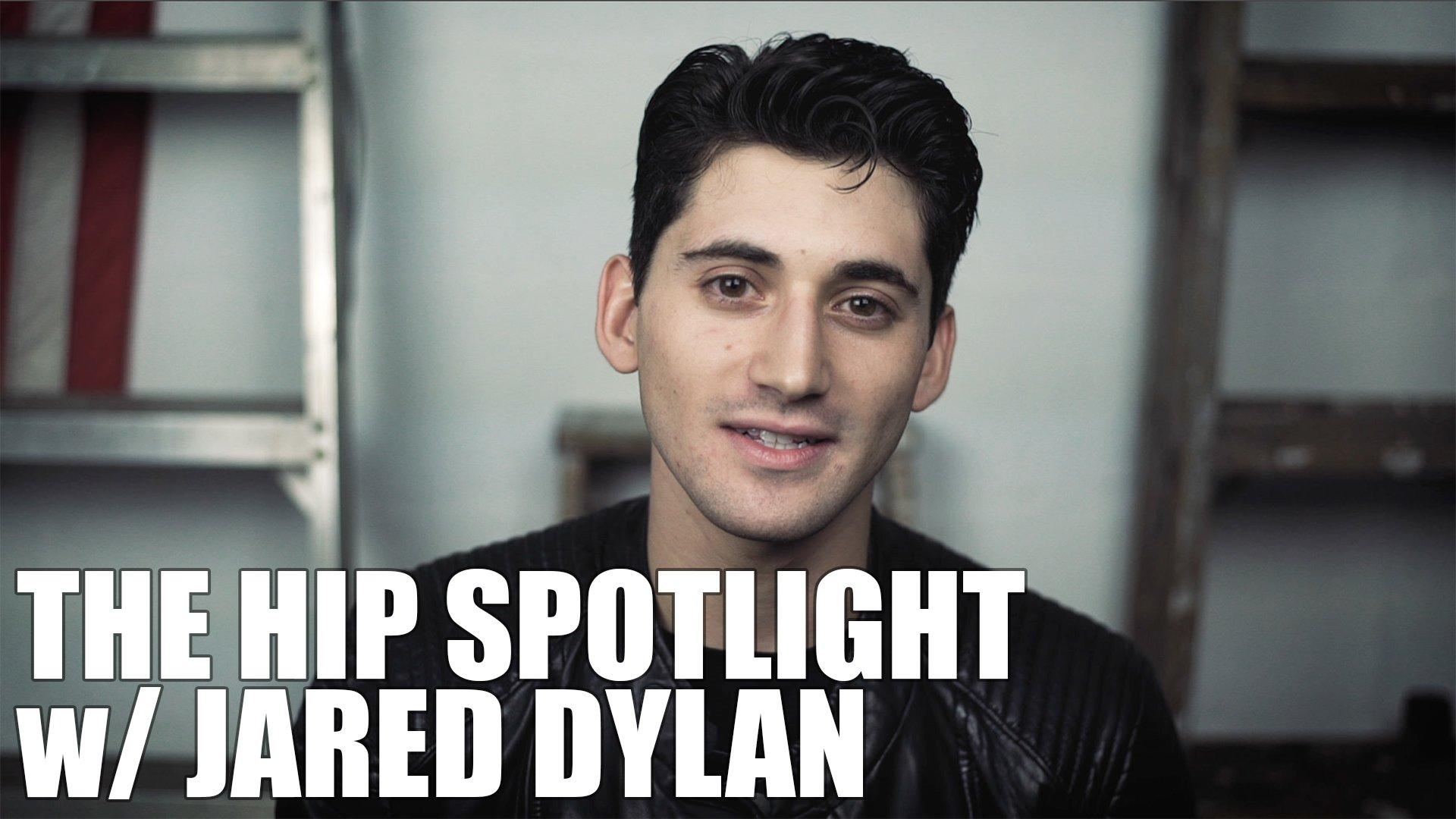 Jared Dylan - HIP Spotlight