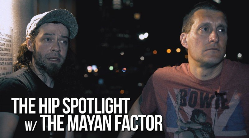 The Mayan Factor - HIP Spotlight