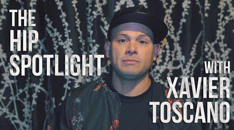 Xavier Toscano - HIP Spotlight