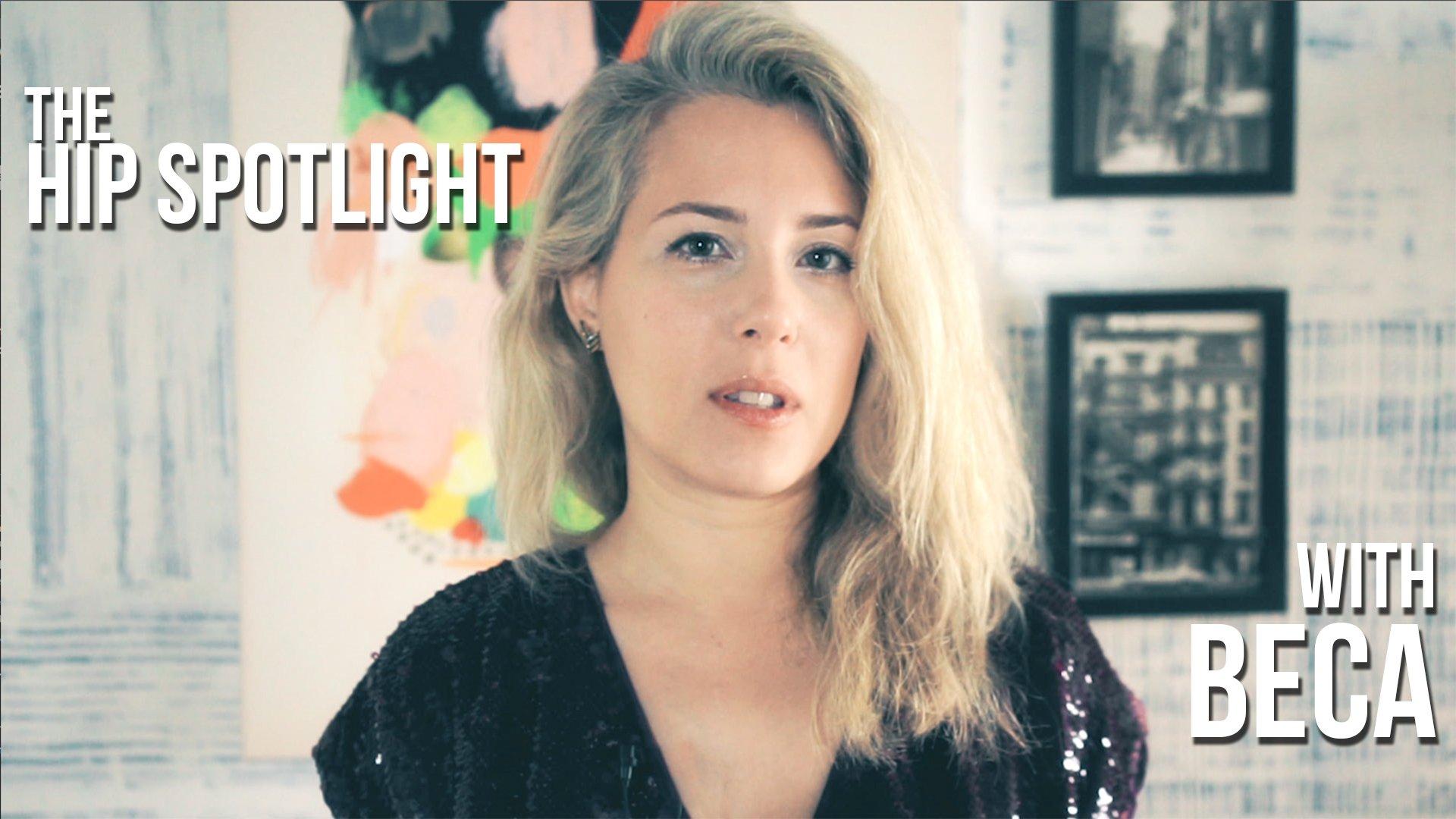 Beca HIP Spotlight