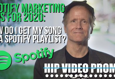 Spotify Marketing Tips for 2020: How do I get my song on a Spotify playlist?