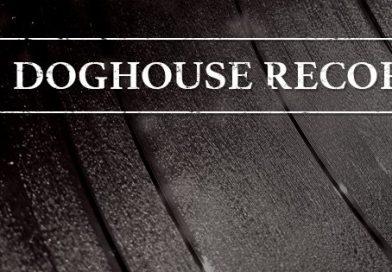 Record Label Spotlight: Doghouse Records