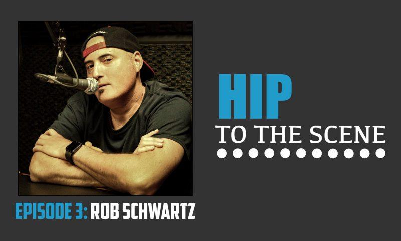 HIP To The Scene - Rob Schwartz